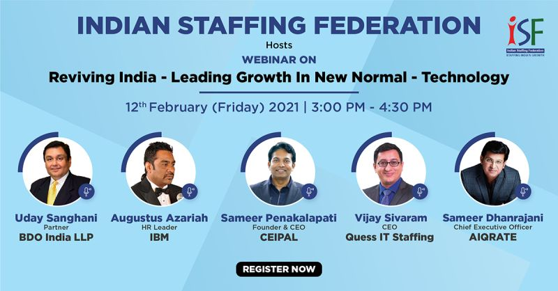 Indian Staffing Federation (ISF) Industry series on Reviving India: How is Technology Leading Growth in New Normal?